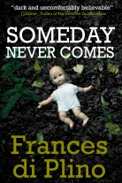 Lorraine Mace Someday Never Comes