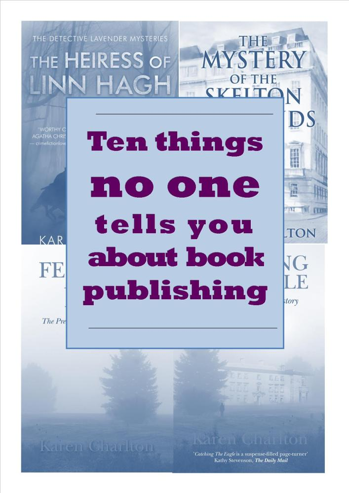 TEN THINGS NO ONE TELLS YOU ABOUT BOOK PUBLISHING (2/4)